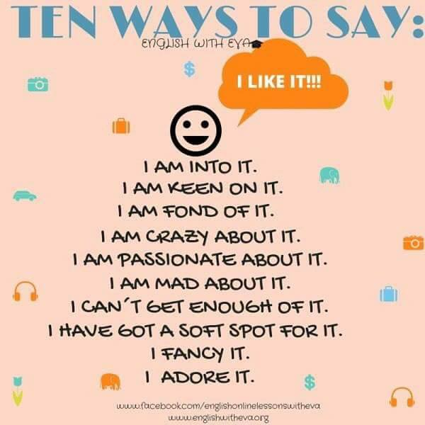 ten-ways-to-say-i-like-it
