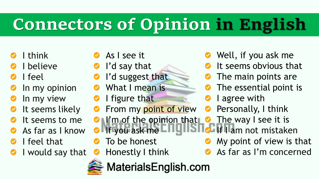 Connectors of Opinion in English