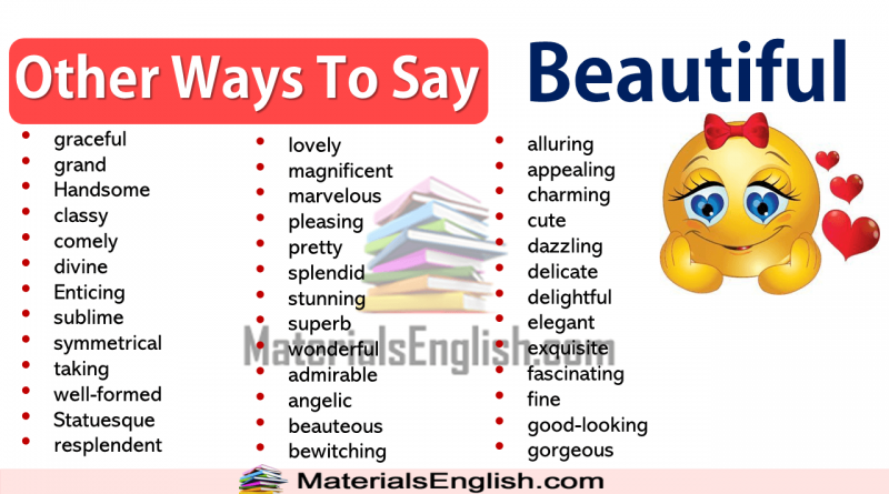 Other Ways To Say Beautiful