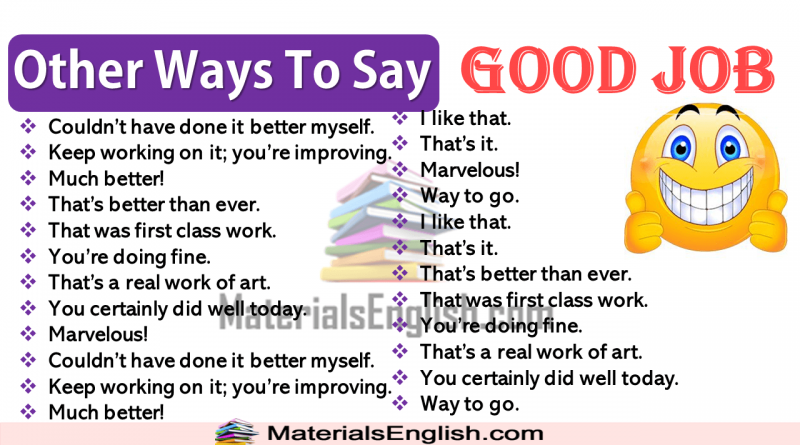 Other Ways To Say GOOD JOB in English