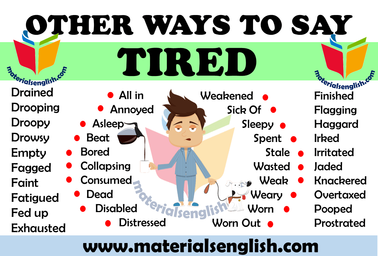 Other Ways to Say TIRED in English